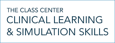 The CLASS Center: Clinical Learning and Simulation Skills
