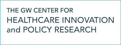 George Washington Center for Healthcare Innovation and Policy Research