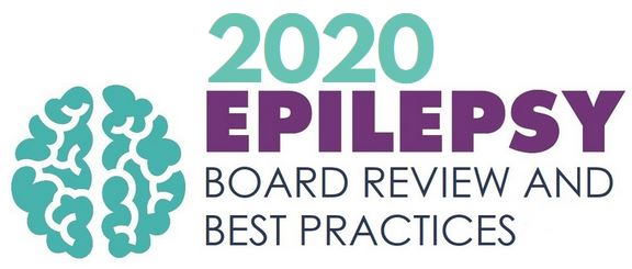 2020 Epilepsy Board Review and Best Practices