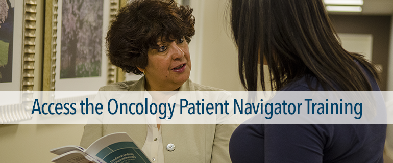 Access the Oncology Patient Navigator Training