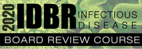 2020 IDBR Infectious Disease Board Course Review
