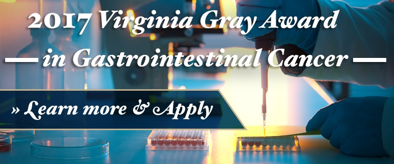 2017 Virginia Gray Awards in Gastrointestinal Cancer
