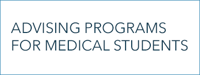 Advising Programs for Medical Students