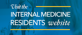 Visit the Internal Medicine Residents website