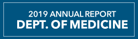 2019 Annual Report - Dept. of Medicine