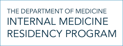 The Dept. of Medicine - Internal Medicine Residency Program