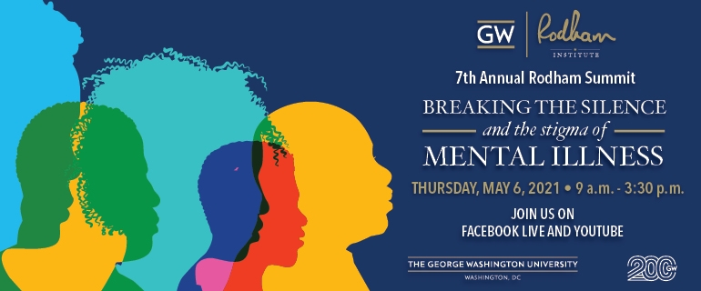 7th Annual Rodham Summit: Breaking the Silence and the Stigma of Mental illness