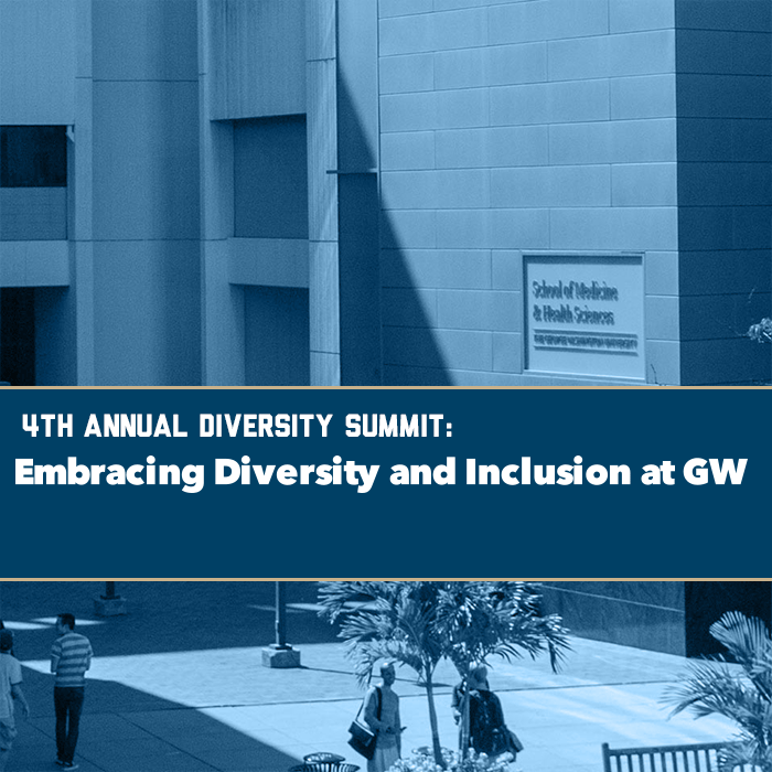 4th Annual Diversity Summit: Embracing Diversity and Inclusion at GW Event Banner