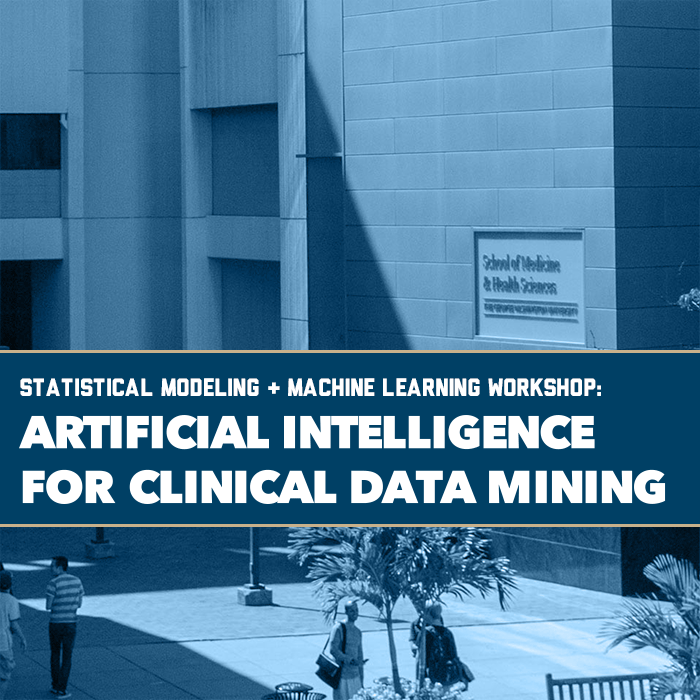 Statistical Modeling & Machine Learning Workshop: Artificial Intelligence For Clinical Data Mining Event Banner