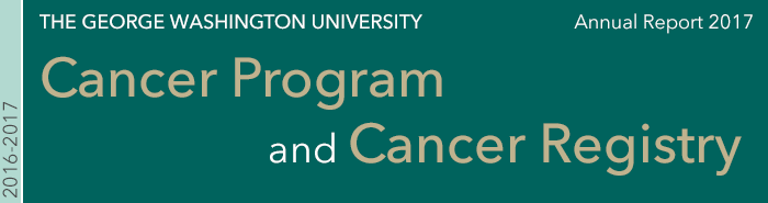 the george washington university cancer program and cancer registry annual report 2017
