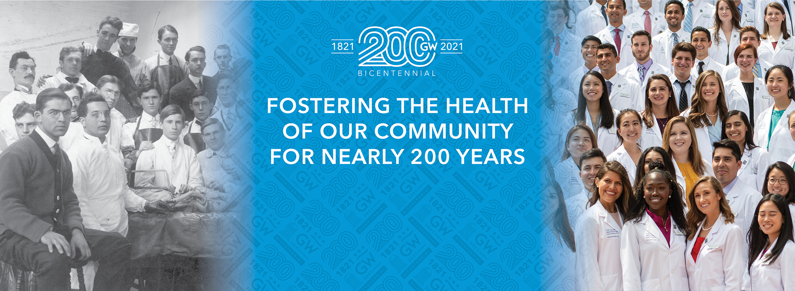 GW's Bicentennial Celebration Banner Fostering the Health of our community for nearly 200 years