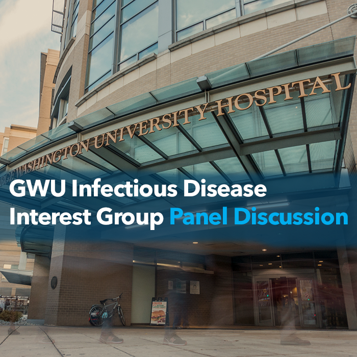 GWU Infectious Disease Interest Group Panel Discussion Event Banner