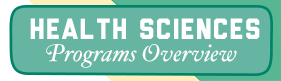 Health Sciences Programs Overview