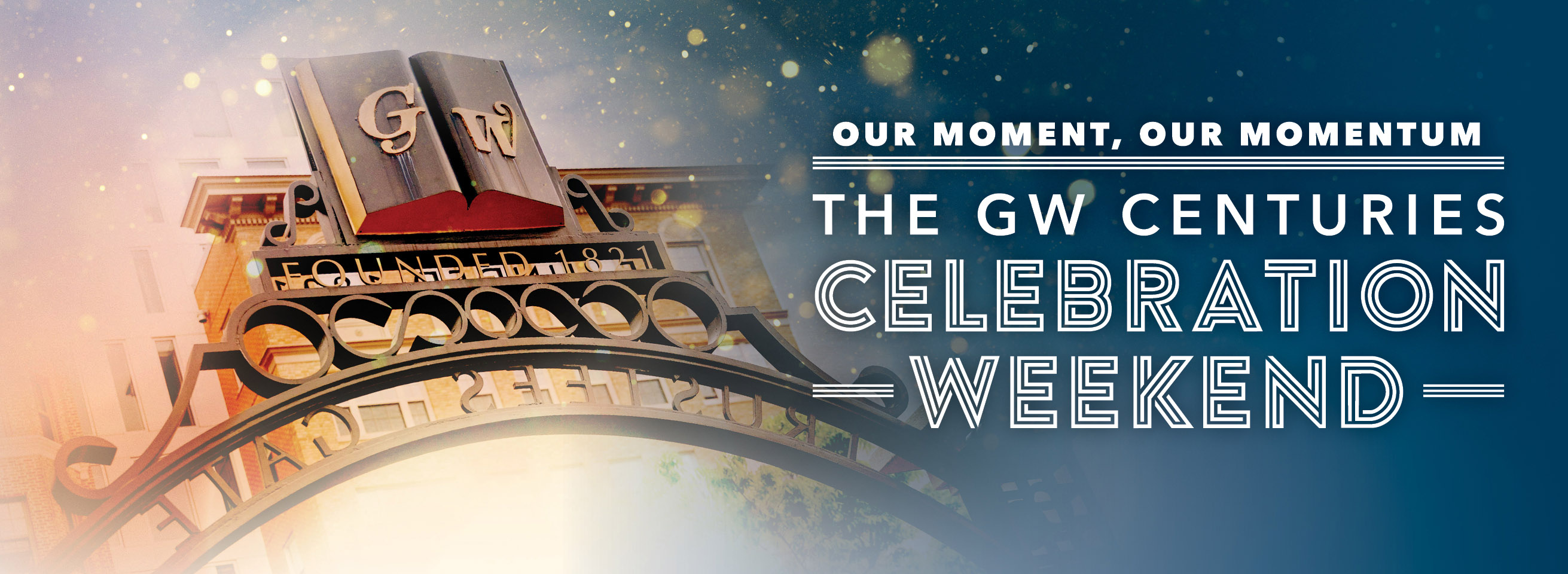 Our Momentum: The GW Centuries Celebration Weekend.
