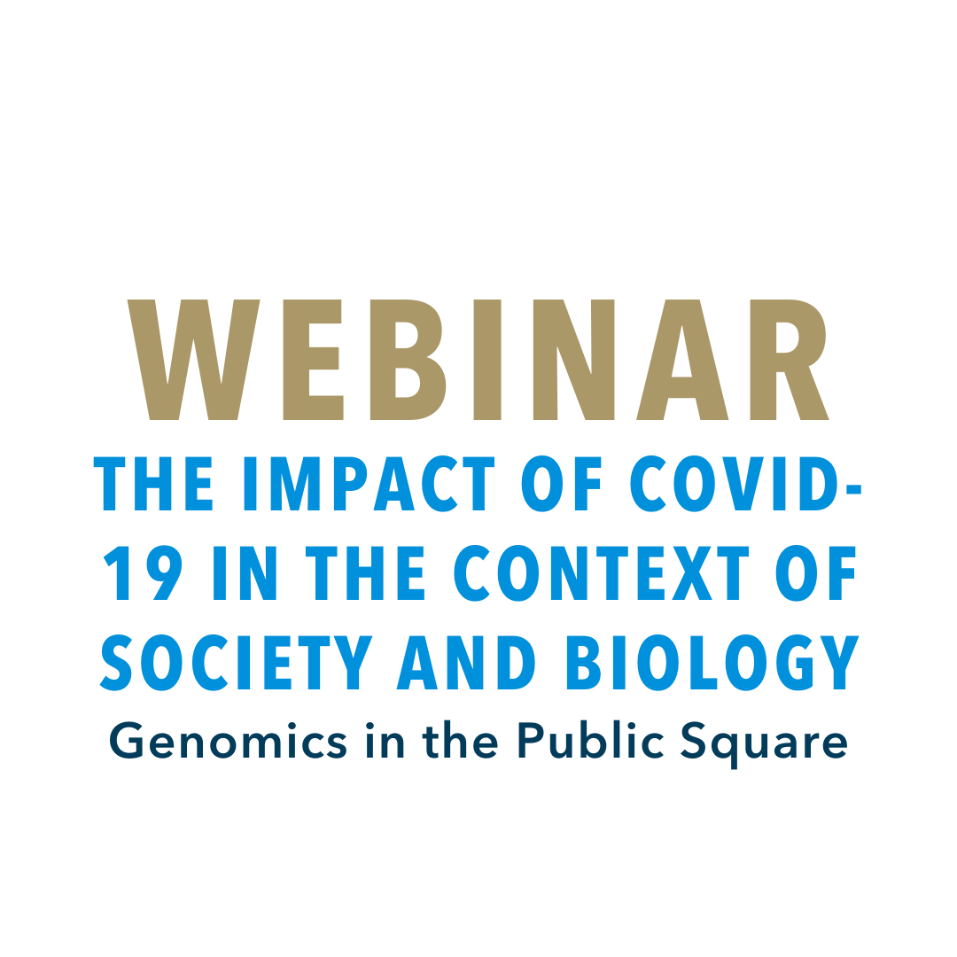 The Impact of COVID-19 in the Context of Society and Biology