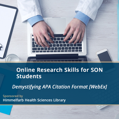 Online Research Skills Sessions for SON Students - Demystifying APA Citation Format [WebEx]