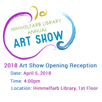 2018 Himmelfarb Library Art Show Opening Reception