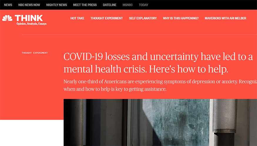NBC News - COVID-19 Losses and Uncertainty Have Led to a Mental Health Crisis. Here's How to Help