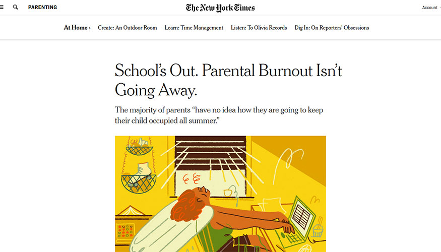 The New York Times - School's Out. Parental Burnout Isn't Going Away.