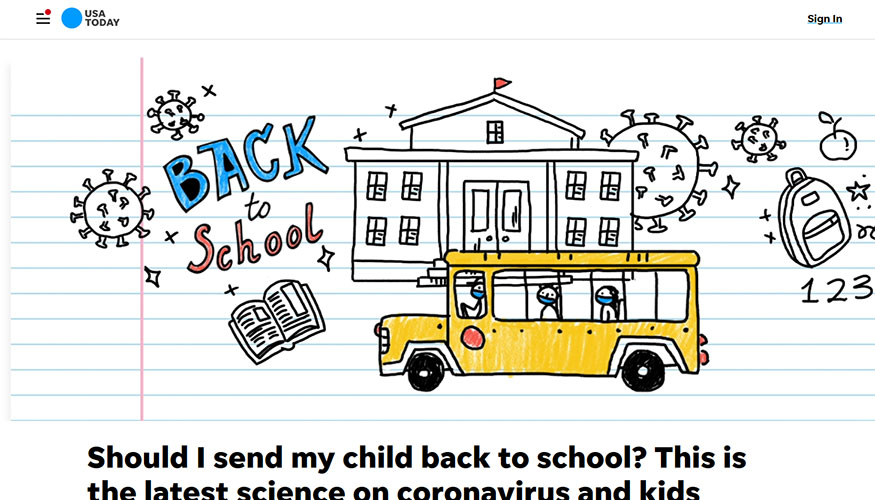 USA Today - Should I Send My Child Back to School? This is the Latest Science on Coronavirus and Kids