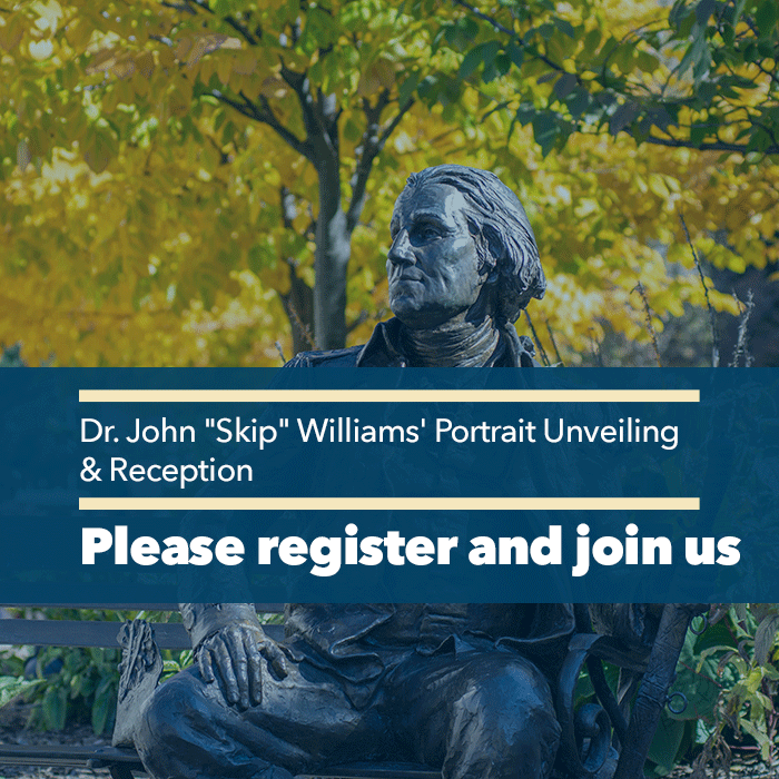 "Register for Dr. John ""Skip"" Williams' Portrait Unveiling & Reception Event Banner"