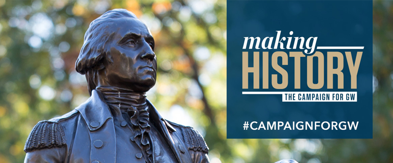 Making History: The Campaign for GW #CampaignForGW