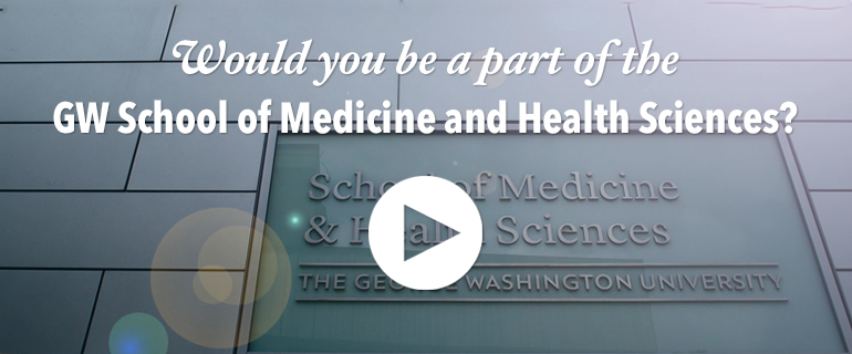 Would you be a part of the GW School of Medicine and Health Sciences?