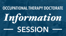 Occupational Therapy Doctorate Information Session