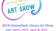 2018 Himmelfarb Library Annual Art Show