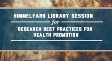 Himmelfarb Library Session on Research Best Practices for Health Promotion