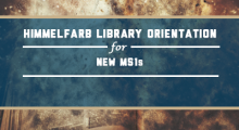 Himmelfarb Library Orientation for New MS1s