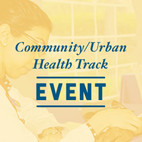 Community/Urban Health Track Event