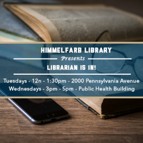 Himmelfarb Library - Librarian Is In!