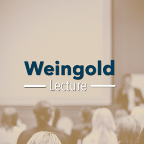 Weingold Lecture