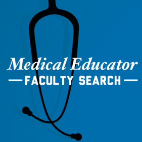 Medical Educator Faculty Search