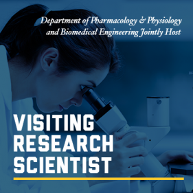 Department of Pharmacology & Physiology, and Biomedical Engineering Jointly Host Visiting Research Scientist