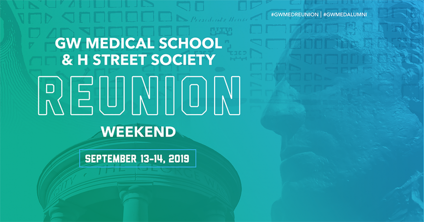 GW Medical School & H Street Society Reunion Weekend, Sept. 13-14, 2019 banner image