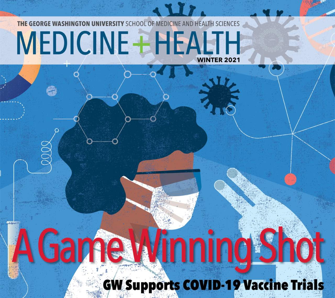 GW Medicine and Health Magazine Cover Winter 2021