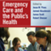 Emergency Care and the Public's Health cover