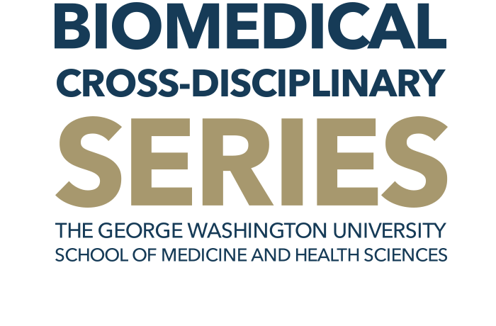 Biomedical Cross-Disciplinary Event Series Banner
