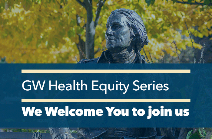 GW Health Equity Series Event Web Banner