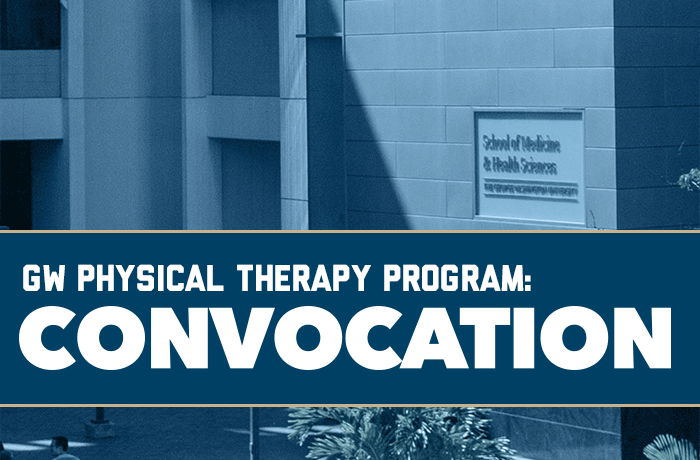 GW Physical Therapy Program: Convocation Event Banner