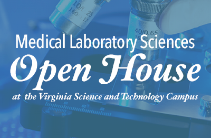 Medical Laboratory Sciences Open House at the Virginia Science and Technology Campus