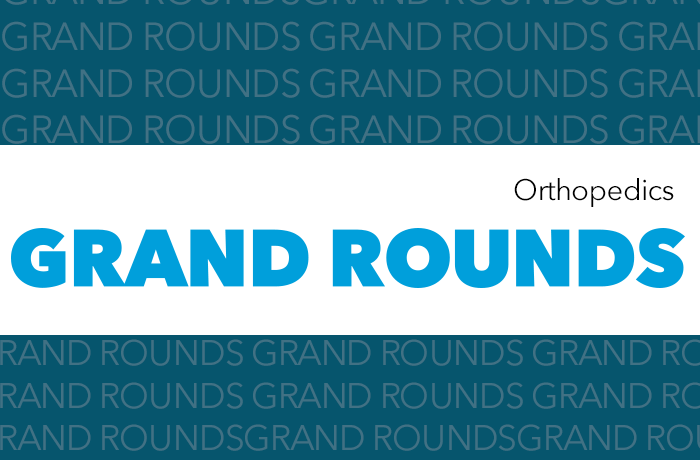 Orthopedics Grand Rounds Event Banner