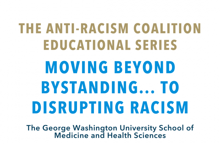 The Anti-Racism Coalition Education Series: Moving Beyond Bystanding... to Disrupting Racism