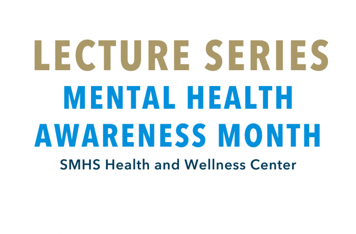 Lecture Series: Mental Health Awareness Month