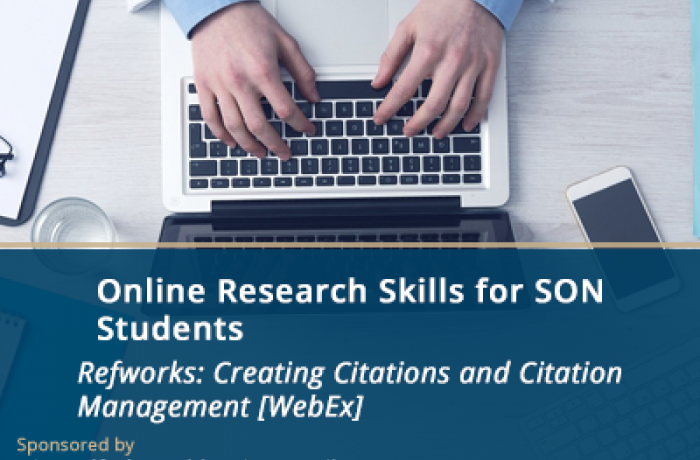 Online Research Skills Sessions for SON Students - Creating Citations and Citation Management [WebEx]