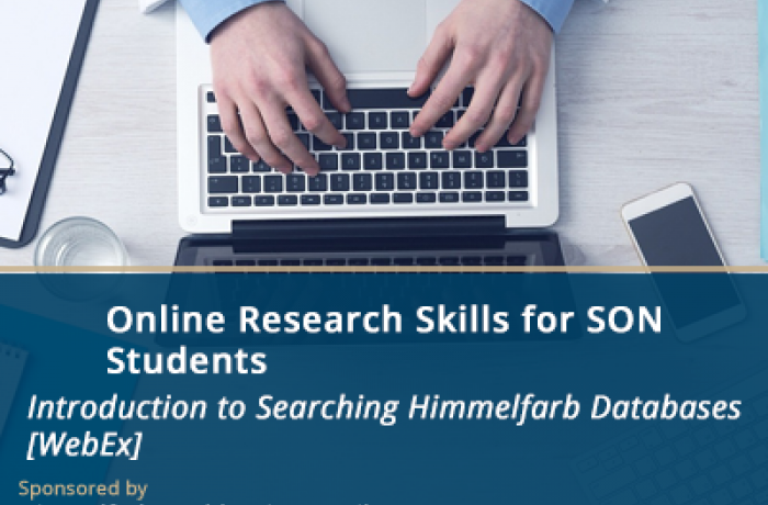 Online Research Skills Sessions for SON Students - Introduction to Searching Himmelfarb Databases [WebEx]