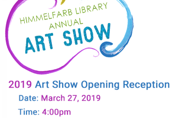 Annual Himmelfarb Library Art Show Reception