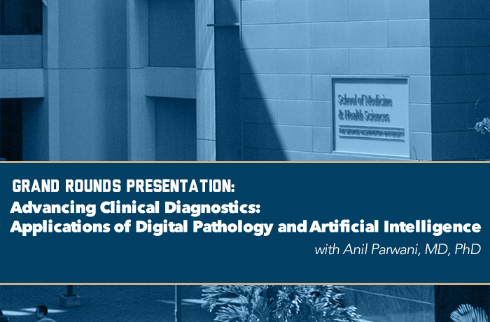 Grand Rounds Presentation: Advancing Clinical Diagnostics: Applications of Digital Pathology and Artificial Intelligence Event Banner